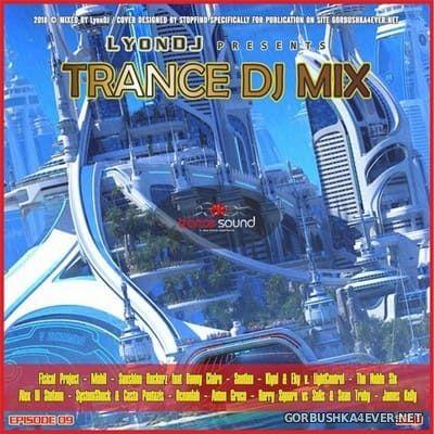 LyonDJ - Trance DJ Mix 2018.9