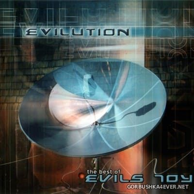 Evils Toy - Evilution (The Best Of Evils Toy) [2002]
