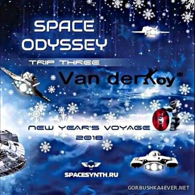 Van Der Koy - Space Odyssey Megamix [2018]