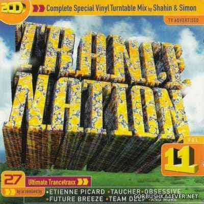 Trance Nation 11 [1997] / 2xCD / Mixed by Shahin & Simon