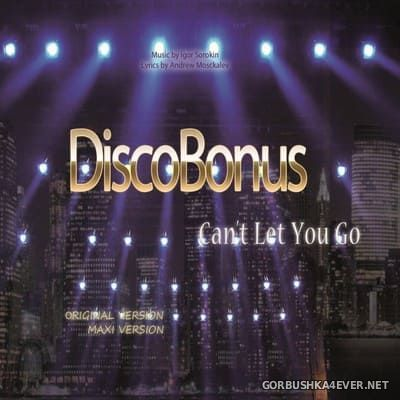 DiscoBonus - Can't Let You Go [2018]