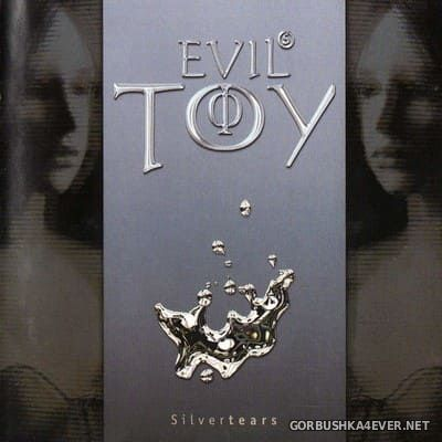 Evils Toy - Silvertears [2000]