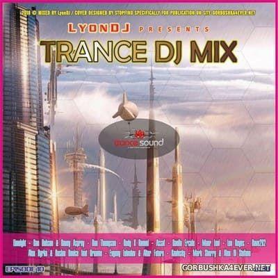 LyonDJ - Trance DJ Mix 2018.10