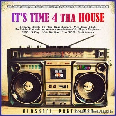 It's Time 4 tha House (Oldskool Partymix) [2017] by Serzh83