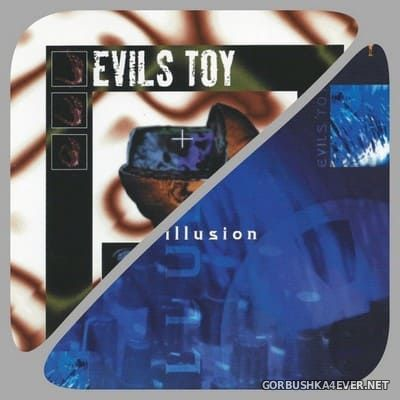 Evils Toy - XTC Illusion [2018]