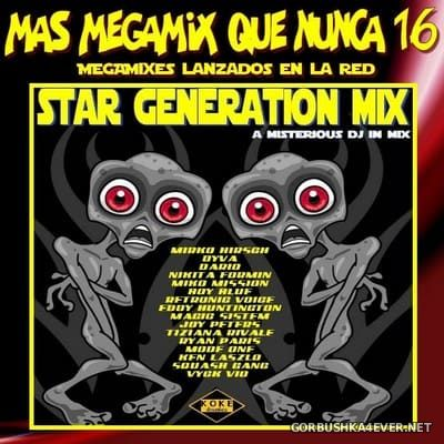 Mas Megamix Que Nunca 16 [2018] Star Generation Mix