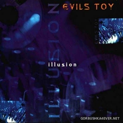 Evils Toy - Illusion [1997]