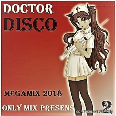 Only Mix - Doctor Disco 2 [2018]