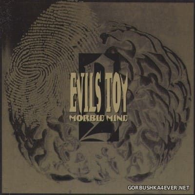 Evils Toy - Morbid Mind [1994]