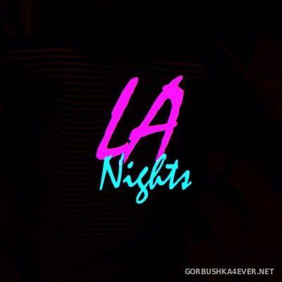 LA Nights - LA Nights [2018]