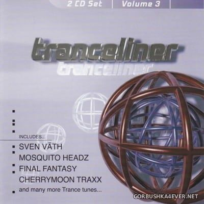 Tranceliner vol 3 [1999] / 2xCD