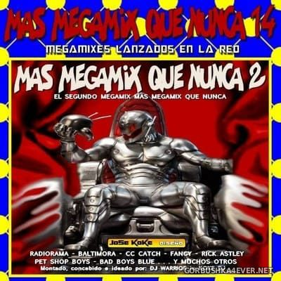 Mas Megamix Que Nunca 14 [2018] by DJ Warrior