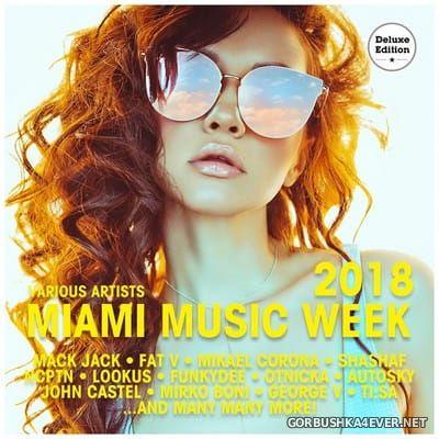 Miami Music Week 2018 (Deluxe Version) [2018]