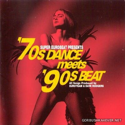 Super Eurobeat presents '70s Dance Meets '90s Beat [1994]