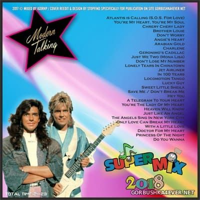Modern Talking - Super Mix 2018