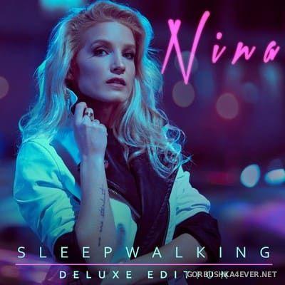 NINA - Sleepwalking [2018] Deluxe Edition
