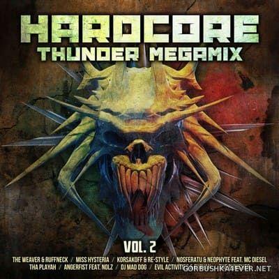 Hardcore Thunder Megamix vol 2 [2018] / 2xCD / Mixed by DJ Deep
