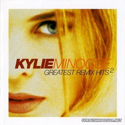 Kylie Minogue - Greatest Remix Hits vol 2 [1998] / 2xCD