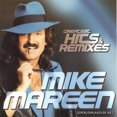 Mike Mareen - Greatest Hits & Remixes [2017] / 2xCD