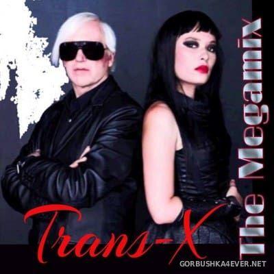 Trans-X - The Megamix [2018] Mixed by Serzh83