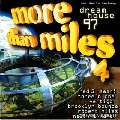 More Than Miles 4 - Dreamhouse 97 [1997] / 2xCD