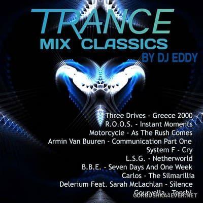 DJ Eddy - Trance Classics Mix 1 [2017]