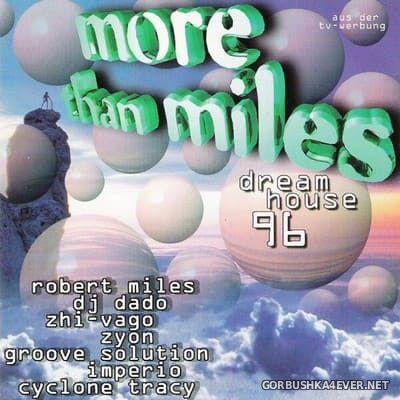 More Than Miles 1 - Dreamhouse 96 [1996]