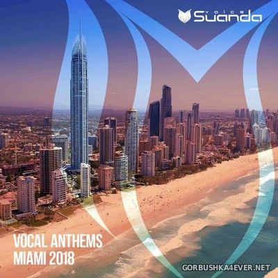 Suanda - Vocal Anthems Miami 2018