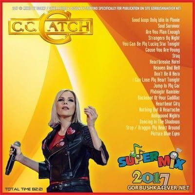 C.C.Catch - Super Mix 2017