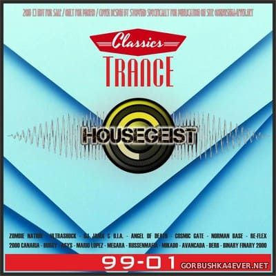 Trance Classics 99-01 [2018] Mixed by Housegeist