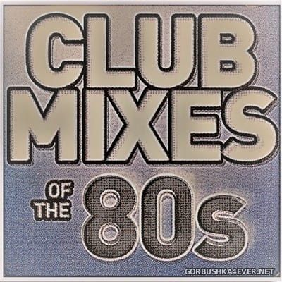 Only Mix - Club Mixes Of The 80's [2018]