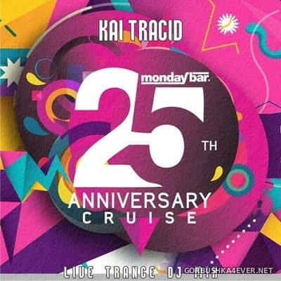 Live at Monday Bar 25th Anniversary Cruise Party [2018] Mixed by Kai Tracid