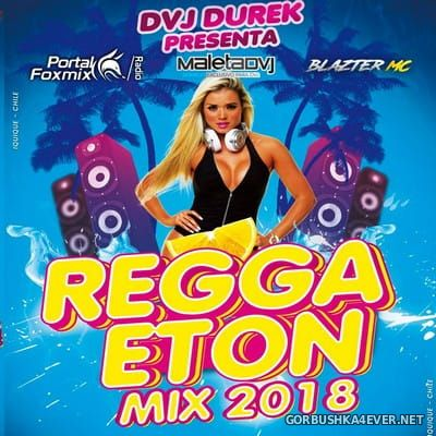 DVJ DureK - Reggaeton Mix 2018 / Audio Version