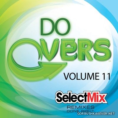 [Select Mix] Do Overs vol 11 [2018]