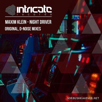 Maxim Klein - Night Driver [2018]