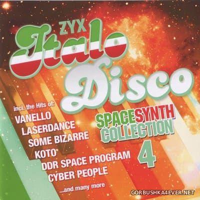 ZYX Italo Disco SpaceSynth Collection 4 [2018] / 2xCD