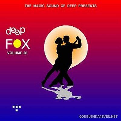 Deep Fox vol 28 [2018] Bootleg