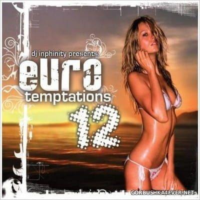 DJ Inphinity - Euro Temptations 12 [2006]