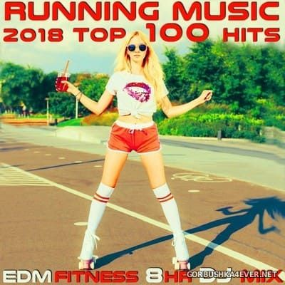 Running Music 2018 - Top 100 Hits EDM Fitness [2018]