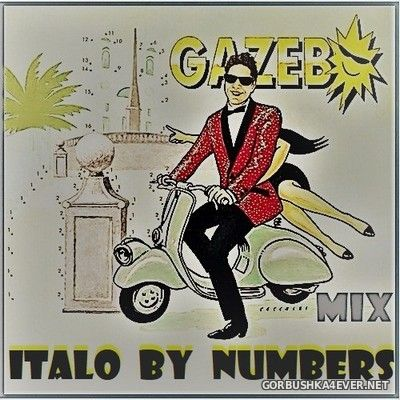 Gazebo - Italo By Numbers (Mix Version) [2018] by Only Mix