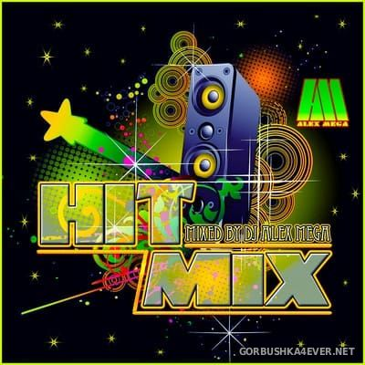 DJ Alex Mega - Hit Mix 2018