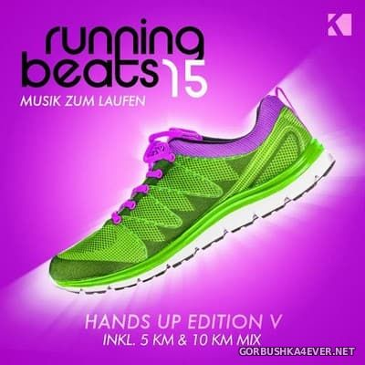 Running Beats 15 - Musik Zum Laufen [2017] Hand Up Edition V