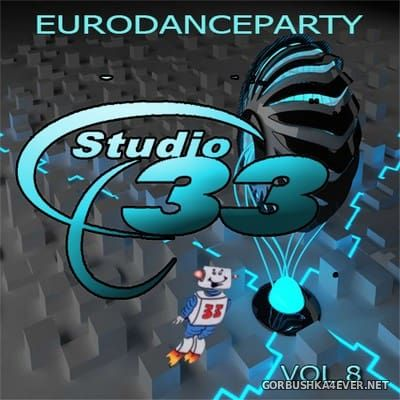 [Studio 33] Eurodance Party 8 [2018] Bootleg