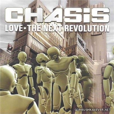 [Vale Music] Chasis - Love · The Next Revolution [2002] / 3xCD