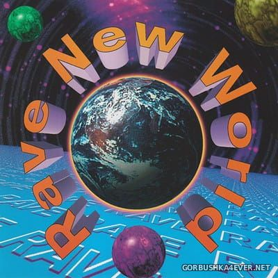 Rave New World [1993]