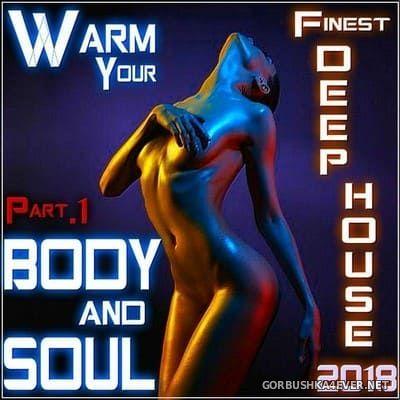 DJ Kiton - Warm Your Body & Soul 2018.1