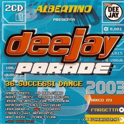[Time] Deejay Parade 2003 [2002] / 2xCD / Mixed by Fargetta & Prezioso