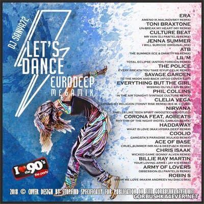 DJ Sanya72 - Let's Dance EuroDeep Megamix 2018