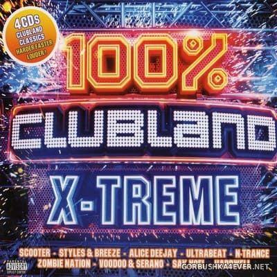 100% Clubland X-Treme [2018] / 4xCD