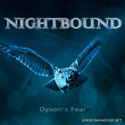 Nightbound - Dyson's Fear [2018]